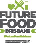 FUTURE FOOD BRISBANE